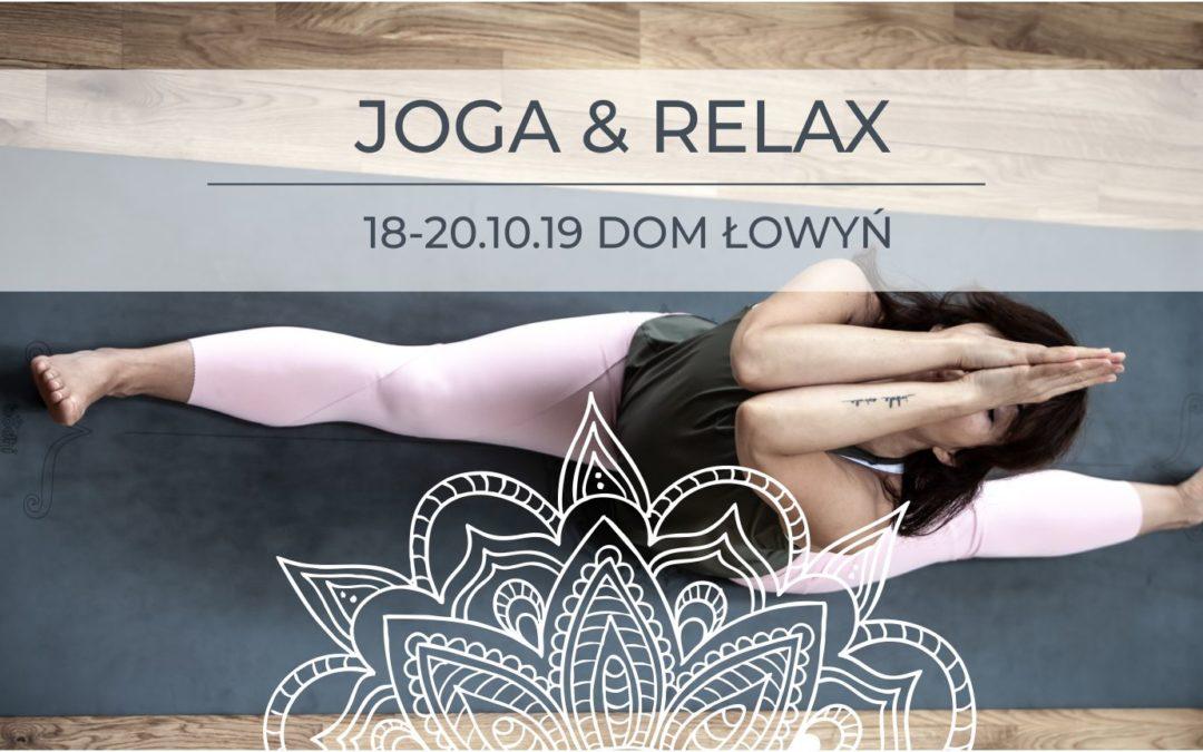 Joga & Relax 18-20.10.19 Dom Łowyń