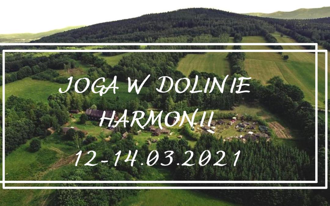 Joga w Dolinie Harmonii – 12-14.03.2021