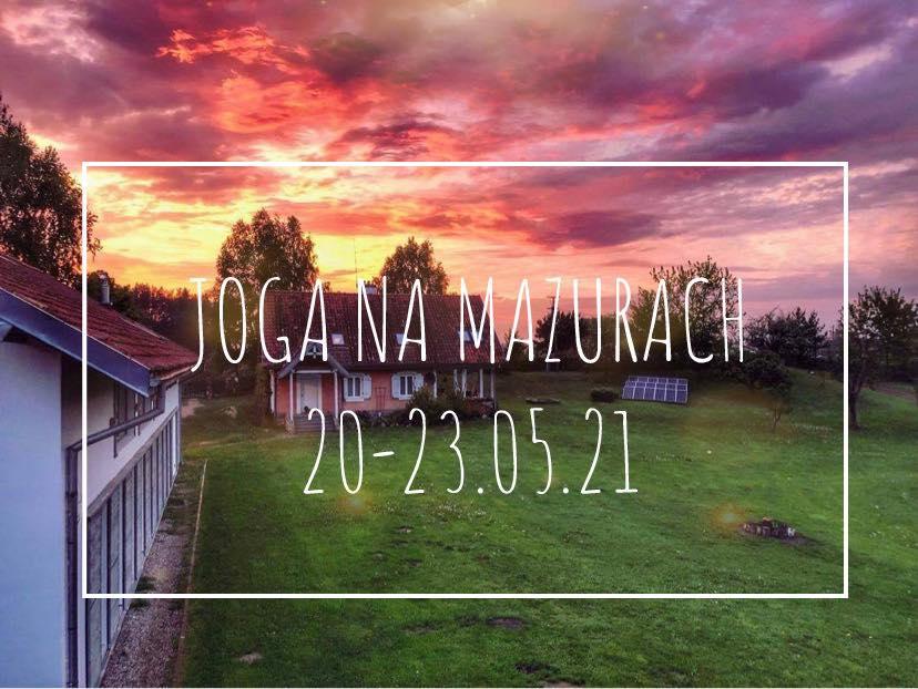 Joga na Mazurach- 20-23.05.2021